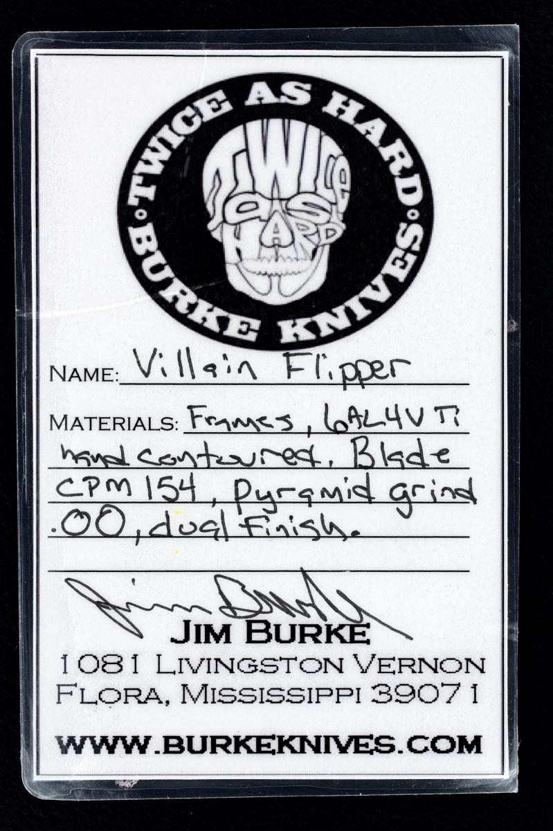 Jim Burke Custom Villain Flipper