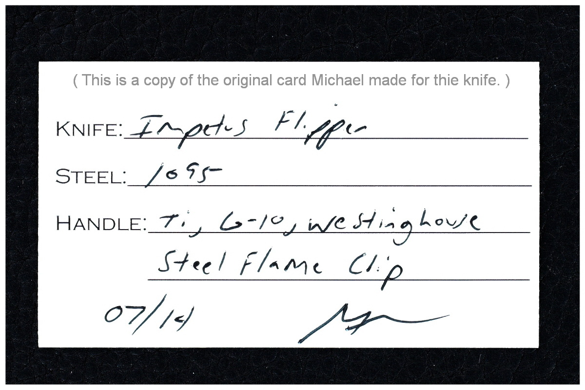 Michael Burch Custom Bolstered Brigadier Impetus Flipper