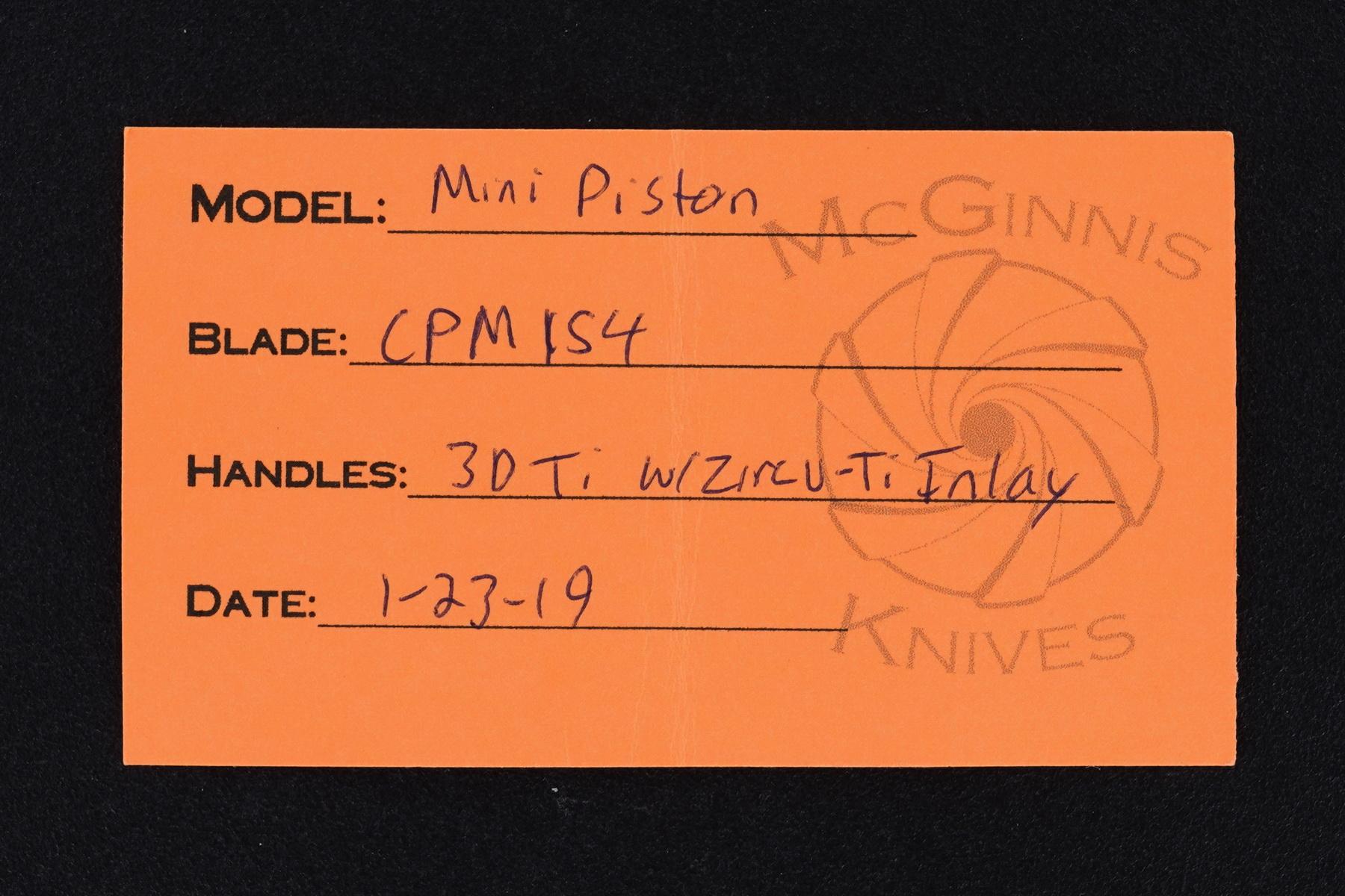 Gerry McGinnis Custom 2019 TKI Zircu-Ti Mini Piston Flipper